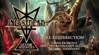 INFESTDEAD - Re-Resurrection (Album Track)