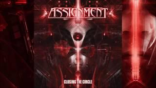 ASSIGNMENT - Closing The Circle Full Album