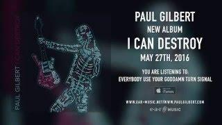"Paul Gilbert ""Everybody Use Your Goddamn Turn Signal"" (Snippet) - New Album ""I Can Destroy"""