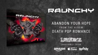 RAUNCHY - Abandon Your Hope (album track)