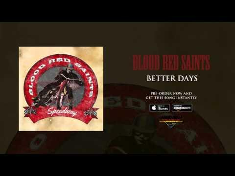 Blood Red Saints - Better Days (Official Audio)