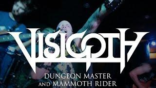 "Visigoth ""Dungeon Master"" and ""Mammoth Rider"" (LIVE)"