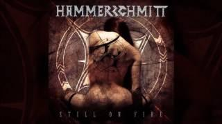 HAMMERSCHMITT - Still On Fire Full Album