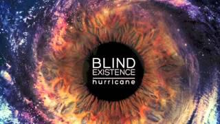 Blind Existence - Hurricane (From the 4 track EP with the same name)