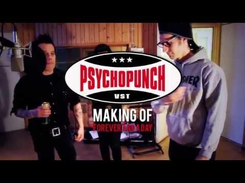 PSYCHOPUNCH - Forever And A Day  (Making Of)