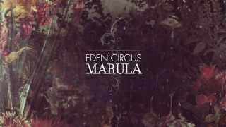 EDEN CIRCUS - Marula album teaser