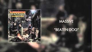 Massive - Beaten Dog