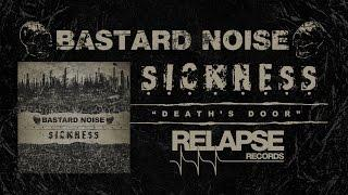 BASTARD NOISE / SICKNESS - 'Death's Door' (Official Trailer)