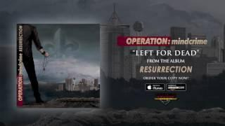 "Operation: Mindcrime - ""Left For Dead"" (Official Audio)"