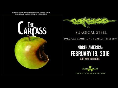 CARCASS - Surgical Steel + Surgical Remission / Surplus Steel (ON TOUR W/ SLAYER, TESTAMENT)