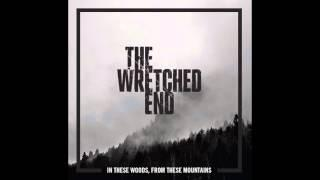 "The Wretched End - ""Burrowing Deep"""