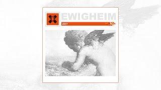EWIGHEIM - 24/7 Full Album