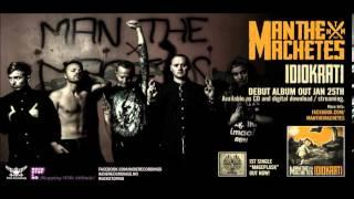 MAN THE MACHETES - MAGEPLASK (Official)