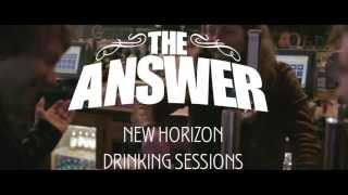 THE ANSWER - New Horizon Drinking Sessions Part 2 | Napalm Records