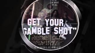REBELLIOUS SPIRIT - Gamble Shot (Album Trailer)