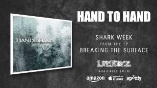 HAND TO HAND - Shark Week (album track)