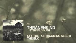 "THRÄNENKIND - ""The Elk"" track by track album teaser"