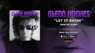 """Glenn Hughes """"Let It Shine"""" (Official Audio)"""