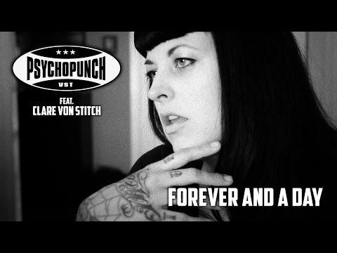 PSYCHOPUNCH - Forever And A Day (feat Clare Von Stitch) Official Video