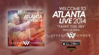 "Seventh Wonder - ""Taint The Sky"" (Official Audio)"