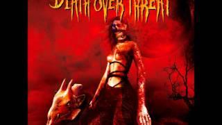 DEATH OVER THREAT - Insane [2009]