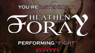 HEATHEN FORAY - Fight Pre-Listening