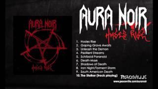 Aura Noir -- The Stalker (from Hades Rise) 2008