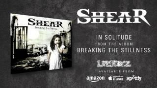 SHEAR - In Solitude (album track)