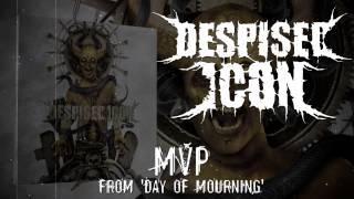 DESPISED ICON - MVP (ALBUM TRACK)