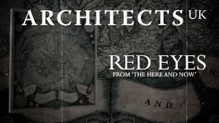 ARCHITECTS UK - Red Eyes (Album Track)