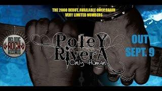 "Poley/Rivera - The Bigger They Come (Album ""Only Human"" Reissued Sept. 9)"