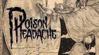 "Poison Headache ""Sin Eater"" (OFFICIAL)"