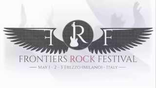 Frontiers Rock Festival - Bands Timing Day 1