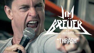 "Jim Breuer and the Loud & Rowdy ""Thrash"" (OFFICIAL VIDEO)"