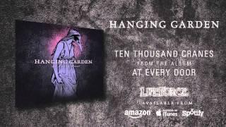 HANGING GARDEN - Ten Thousand Cranes (album track)