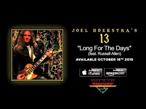 Joel Hoekstra's 13 - Long For The Days (feat. Russell Allen) (Official / 2015)