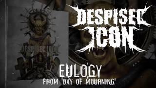 DESPISED ICON - Eulogy (ALBUM TRACK)