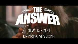 THE ANSWER - New Horizon Drinking Sessions Part 5 | Napalm Records