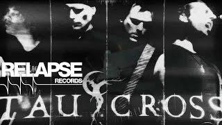 TAU CROSS -
