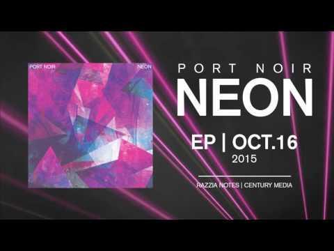 PORT NOIR -   Heathens (Teaser)