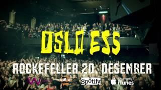 OSLO ESS - ROCKEFELLER 20. DESEMBER