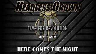 HEADLESS CROWN - Time For Revolution Full Album