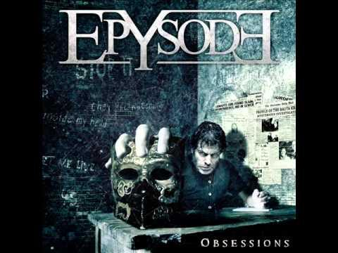EPYSODE - Obsessions (2011) // AFM Records