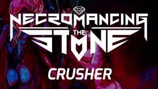 "Necromancing the Stone ""Crusher"" (PLAY THROUGH)"