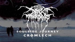Darkthrone - Cromlech (from Soulside Journey)