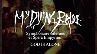 My Dying Bride - God is Alone (from Symphonaire Infernus Et Spera Empyrium)