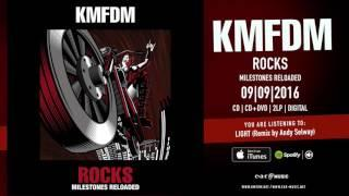 "KMFDM ""LIGHT"" (Remix by Andy Selway) Official Song Stream"