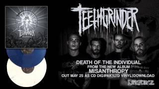 TEETHGRINDER - Death Of The Individual (full Track Teaser)