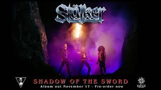 STÄLKER - Shadow Of The Sword (Official Audio) | Napalm Records