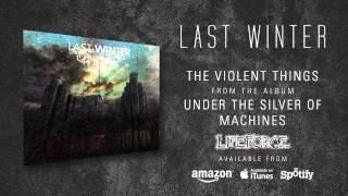 LAST WINTER - The Violent Things (album track)